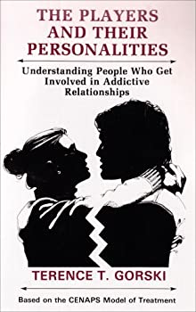 Players and Their Personalities: Understanding People Who Get Involved in Addictive Relationships 0830905537 Book Cover