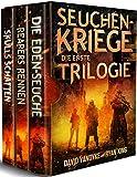 Seuchen-Kriege: Die Erste Trilogie (Seuchenkriege-Serie 12) (German Edition)