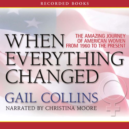 When Everything Changed audiobook cover art