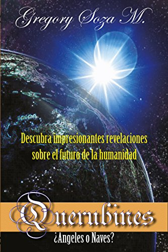 Querubines: ¿Ángeles o Naves? (Spanish Edition)