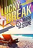 Lucky Break (Lucky John Adventures Book 1)