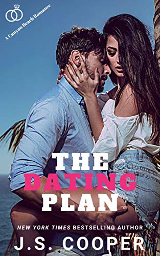 The Dating Plan (The Love Plan Book 1) by [J. S. Cooper]