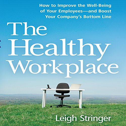 The Healthy Workplace audiobook cover art