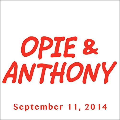 Opie & Anthony, Nikki Glaser and Jeffrey Tambor, September 11, 2014 audiobook cover art