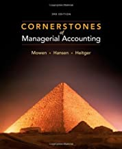 By Maryanne M. Mowen, Don R. Hansen, Dan L. Heitger: Cornerstones of Managerial Accounting Third (3rd) Edition