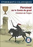 Perceval ou Le Conte du graal (GF Etonnants classiques) - Format Kindle - 9782081437302 - 2,99 €