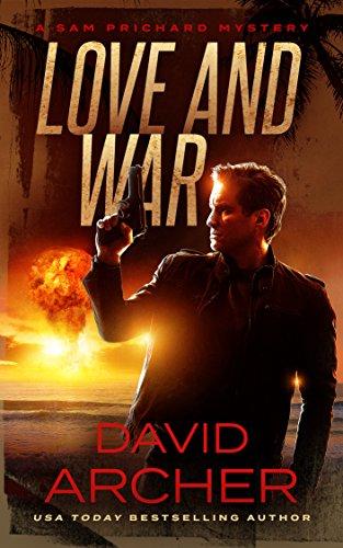 Love and War - A Sam Prichard Mystery (Sam Prichard Series Book 3)
