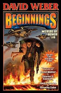 Beginnings: Worlds of Honor 6 (Honor Harrington- Anthologies)