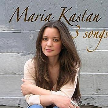 Maria Kastan 3 Songs