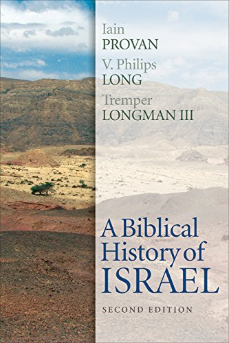 A Biblical History of Israel, Second Edition
