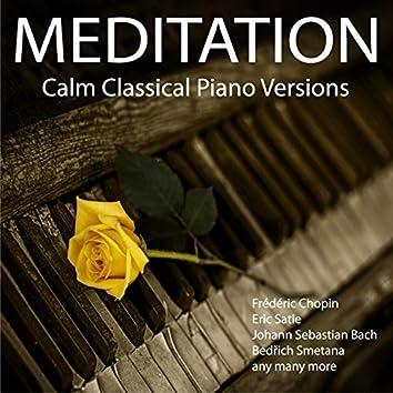 Meditation - Calm Classical Piano Versions
