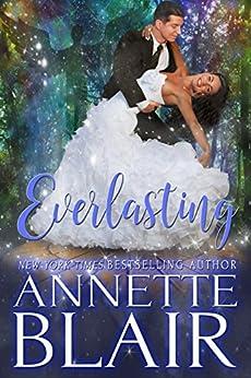 Everlasting: Steamy Fairytale Romance by [Annette Blair]