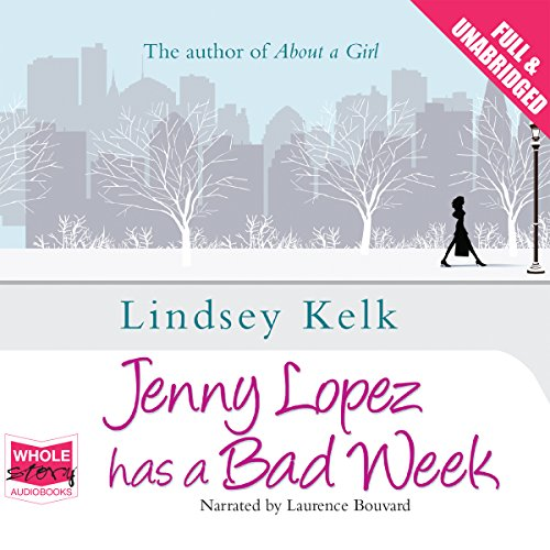 Jenny Lopez Has a Bad Week cover art