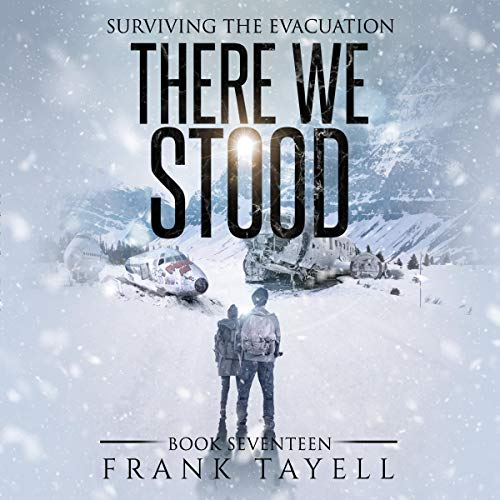 There We Stood: Surviving the Evacuation, Book 17