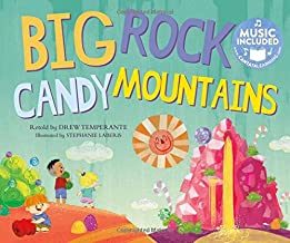 Big Rock Candy Mountains