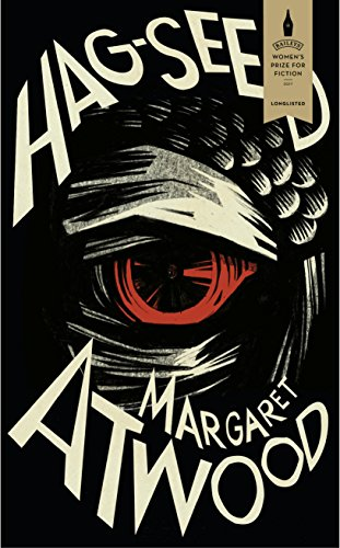 Hag-Seed: The Tempest Retold (Hogarth Shakespeare) (English Edition)