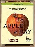 An Apple a Day Kalender 2022: Die 365 allerschönsten alten Apfelsorten