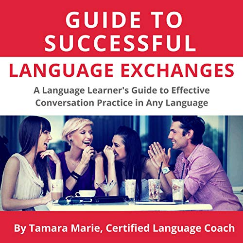 Guide to Successful Language Exchanges audiobook cover art