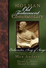 Holman Old Testament Commentary Volume 14 - Ecclesiastes, Song of Songs