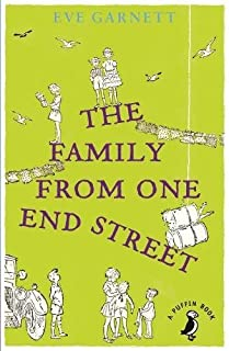 The Family from One End of the Street (A Puffin Book) by Eve Garnett (2014-08-26)