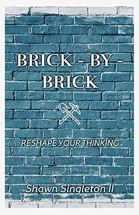 Brick - by - Brick