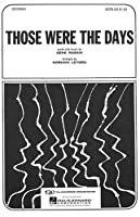Those Were the Days: SATB
