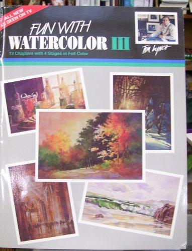 Fun With Watercolor III