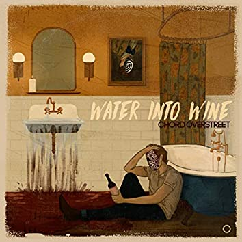 Water Into Wine
