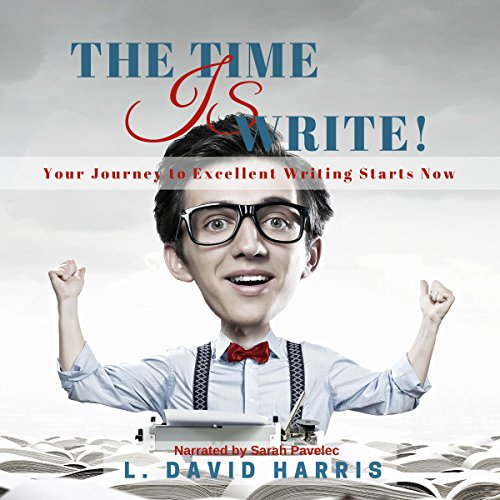 The Time Is Write! audiobook cover art