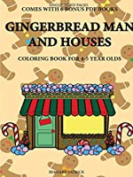 Coloring Book for 4-5 Year Olds (Gingerbread Man and Houses)