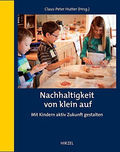 Nachhaltigkeit von klein auf: Mit Kindern aktiv Zukunft gestalten
