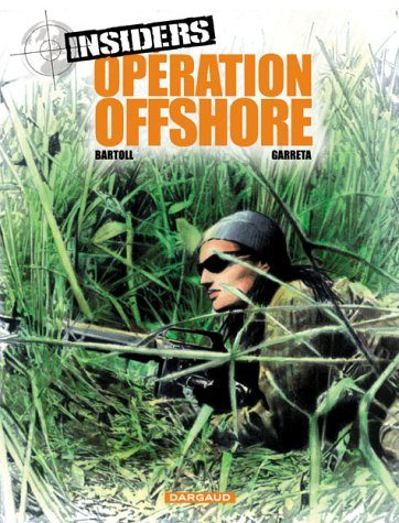 Insiders, tome 2 : Opération off shore