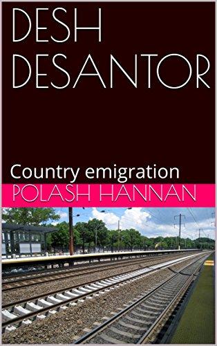 DESH DESANTOR: Country emigration (Galician Edition)