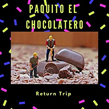 Paquito El Chocolatero (feat. Keri Degg & Chris Lawry)