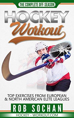 Hockey Workout: Complete Off-Season Hockey Workout: Hockey agility & speed drills, hockey plyometric workouts, hockey core exercises, hockey weight training ... for hockey players. (English Edition)
