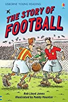 The Story Of Football (3.2 Young Reading Series Two (Blue))