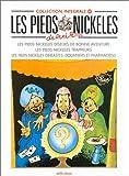 Les Pieds Nickelés, tome 25 - L'Intégrale (Diseurs de bonne aventure ; Trappeurs ; Cinéastes, douaniers et pharmaciens)