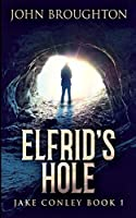 Elfrid's Hole (Jake Conley Book 1)