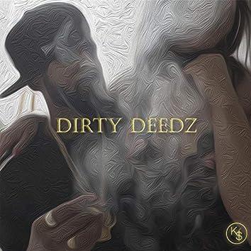 Dirty Deedz