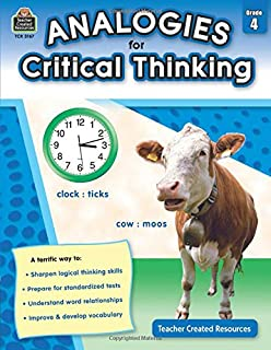 Analogies for Critical Thinking Grade 4: Grade 4