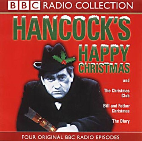 Hancock's Happy Christmas: Four Original BBC Radio Episodes