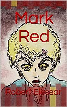 Mark Red by [Robert Elessar]