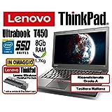 Notebook Ultrabook Lenovo ThinkPad T450 - Intel Core i5-5300U - RAM 8Gb - SSD 240Gb - 14' HD+ 1600x900 - Grado A (Ricondizionato)