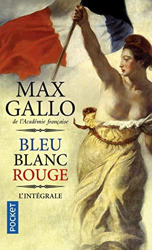 Bleu blanc rouge (Roman contemporain)