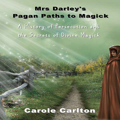 Mrs Darley's Pagan Paths to Magick cover art