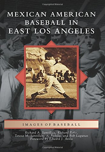 Mexican American Baseball in East Los Angeles (Images of Baseball)