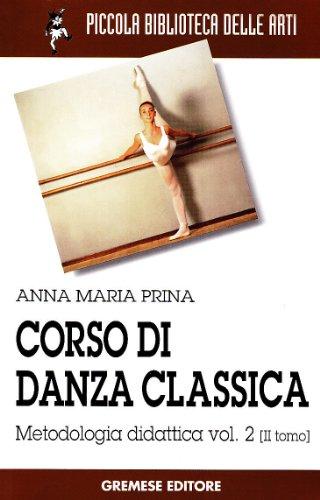 Corso di danza classica (Vol. 2/2)