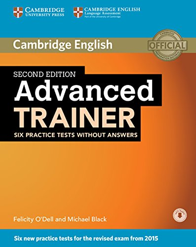 Advanced Trainer, 2nd Edition. Practice Tests [Lingua inglese]
