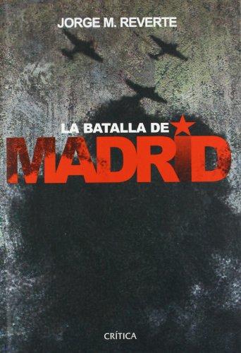 La batalla de Madrid (Contrastes)
