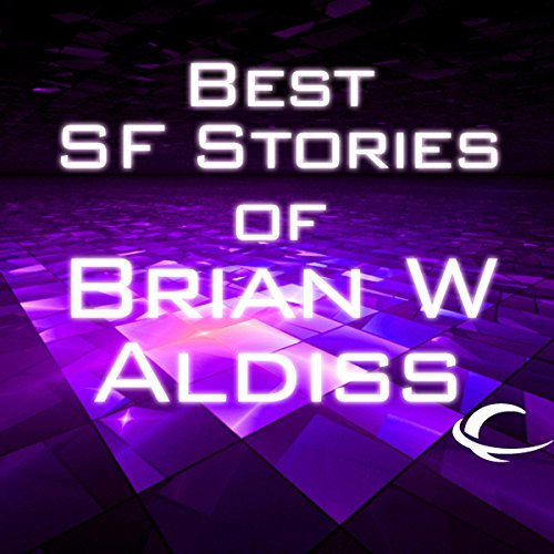 Best SF Stories of Brian W Aldiss  audiobook cover art